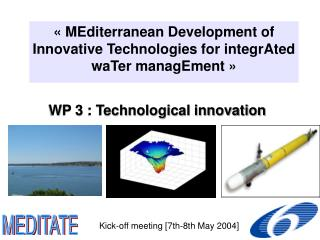 WP 3 : Technological innovation