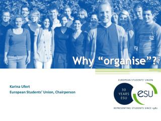 "Why  "" organise "" ?"