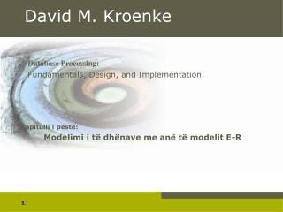 David M. Kroenke