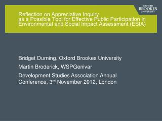 Bridget Durning, Oxford Brookes University  Martin Broderick, WSPGenivar