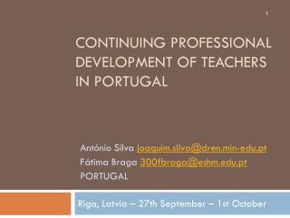 Continuing  Professional  development of teachers in  Portugal