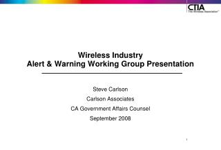 Wireless Industry Alert & Warning Working Group Presentation
