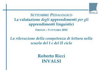 Settembre Pedagogico La valutazione  degli  apprendimenti  per gli  apprendimenti linguistici