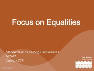 Focus on Equalities