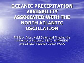 OCEANIC PRECIPITATION VARIABILITY ASSOCIATED WITH THE NORTH ATLANTIC OSCILLATION