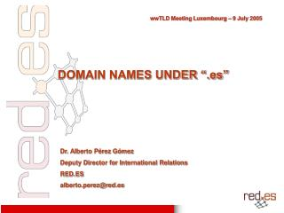 "DOMAIN NAMES UNDER "".es"""