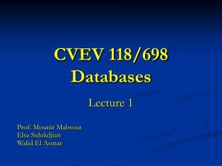 CVEV 118/698 Databases
