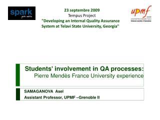 Students '  involvement  in QA  processes :  Pierre Mendès France  University experience