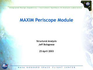 MAXIM Periscope Module