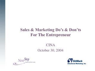 Sales & Marketing Do's & Don'ts  For The Entrepreneur