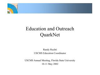 Education and Outreach  QuarkNet