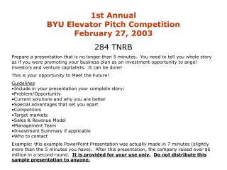 1st Annual BYU Elevator Pitch Competition February 27, 2003 284 TNRB