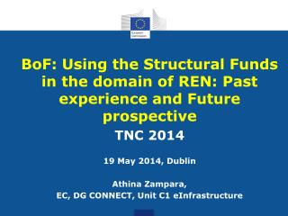 BoF: Using the Structural Funds in the domain of REN: Past experience and Future prospective