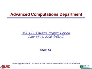 DOE HEP Physics Program Review June 14-16, 2005 @SLAC