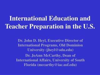 International Education and Teacher Preparation in the U.S.