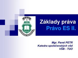Základy práva Právo ES II.
