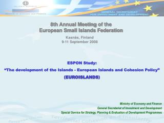 "ESPON Study: ""The development of the Islands - European Islands and Cohesion Policy"""