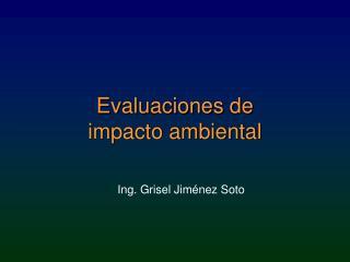 Evaluaciones de  impacto ambiental