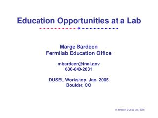 Education Opportunities at a Lab
