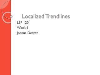 Localized Trendlines