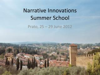 Narrative Innovations  Summer School