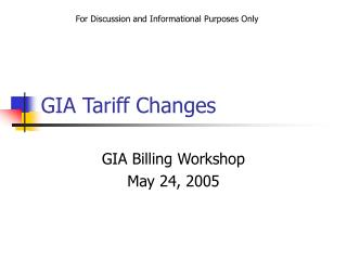 GIA Tariff Changes