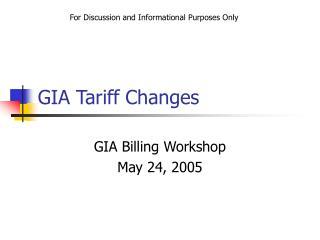 GIA Tariff Changes