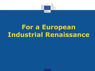For a European Industrial Renaissance