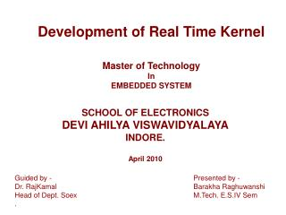 Development of Real Time Kernel Master of Technology In EMBEDDED SYSTEM