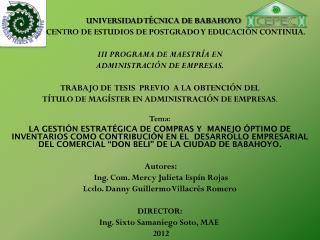 UNIVERSIDAD TÉCNICA DE BABAHOYO         CENTRO DE ESTUDIOS DE POSTGRADO Y EDUCACIÓN CONTINUA .