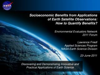 Socioeconomic Benefits from Applications  of Earth Satellite Observations: