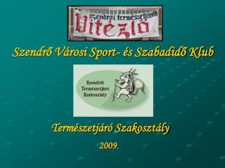 Szendrő Városi Sport- és Szabadidő Klub