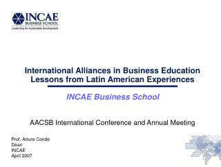International Alliances in Business Education Lessons from Latin American Experiences