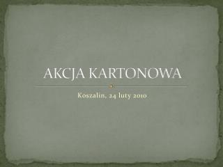 AKCJA KARTONOWA