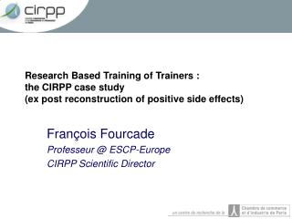François Fourcade Professeur @ ESCP-Europe CIRPP Scientific Director