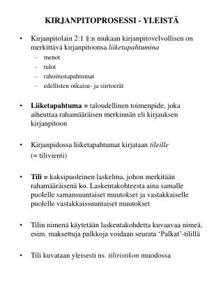 KIRJANPITOPROSESSI - YLEIST�