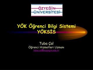 YÖK Öğrenci Bilgi Sistemi YÖKSİS