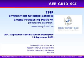 ESIP Environment Oriented Satellite Image Processing Platform ( Middleware Extension)