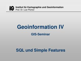 Geoinformation IV