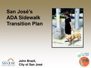 San Jos  s  ADA Sidewalk Transition Plan