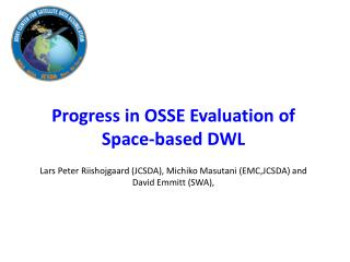 Progress in OSSE Evaluation of Space-based DWL