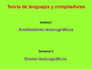 Teor�a de lenguajes y compiladores