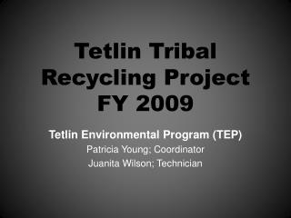 Tetlin Tribal  Recycling Project FY 2009