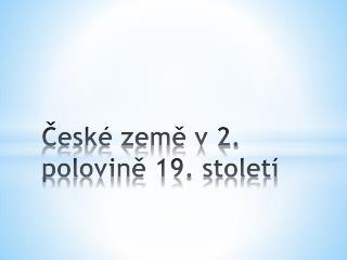 České země v 2. polovině 19. století