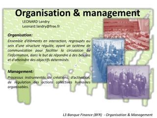 Organisation & management