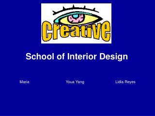 School of Interior Design