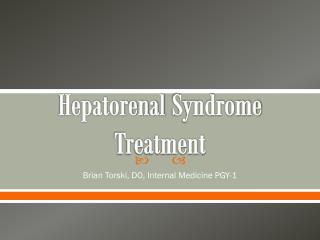 Hepatorenal  Syndrome Treatment