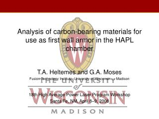 Analysis of carbon-bearing materials for use as first wall armor in the HAPL chamber