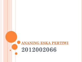 ANANING ESKA PERTIWI