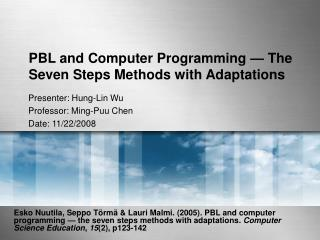 PBL and Computer Programming — The Seven Steps Methods with Adaptations